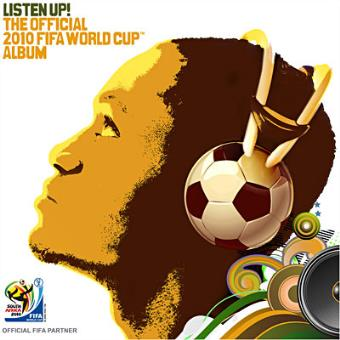 Listen Up! The 2010 Official FIFA World Cup Album