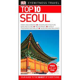 Eyewitness Top 10 Travel Guide - Seoul