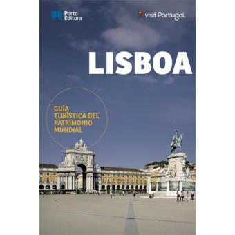 Lisboa - Guía Turística del Patrimonio Mundial