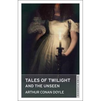 Tales of Twilight and the Unseen