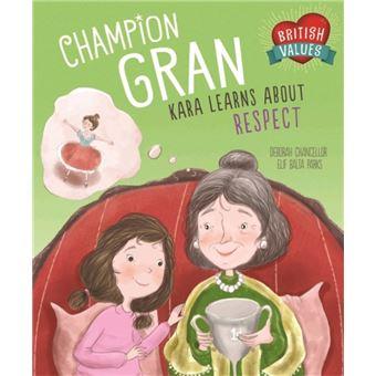 British values: champion gran