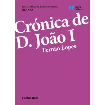 Leituras Orientadas: Crónica de D. João I, de Fernão Lopes - 10º Ano