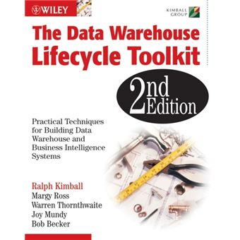 The Data Warehouse Lifecycle Toolkit 2nd Edition Ebook