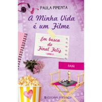 A Minha Vida é um Filme - Livro 5: Em Busca do Final Feliz Livro 2