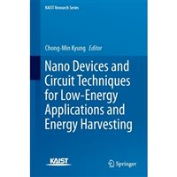 Nano devices and circuit techniques