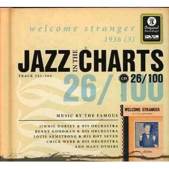 Jazz in the Charts 26 - Welcome Stranger 1936