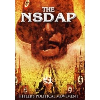 NSDAP - Hitlers Political Movement