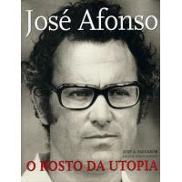 Jose Afonso, o Rosto da Utopia