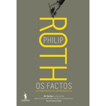 Os Factos: Autobiografia de um Romancista