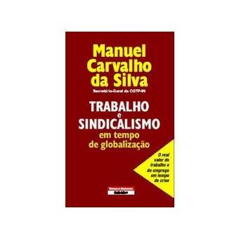 Trabalho e Sindicalismo em Tempo de Globalização