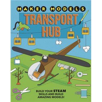 Maker models: transport hub