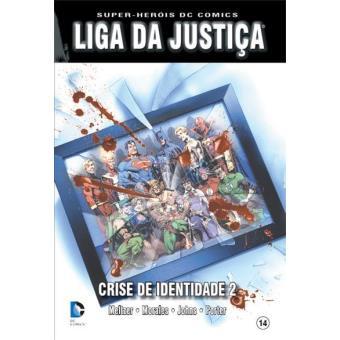 Liga da Justiça: Crise de Identidade Vol 2