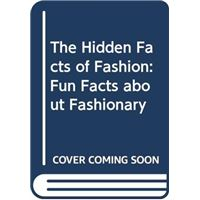 The Hidden Facts of Fashion: Fun Facts about Fashionary