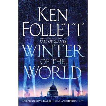 The Century Trilogy - Book 2: Winter of the World