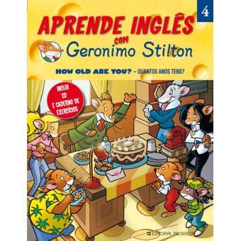 Aprende Inglês com Geronimo Stilton: How Old Are You? - Quantos Anos Tens?