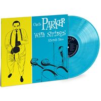 Charlie Parker with Strings: The Alternate Takes - LP 12''