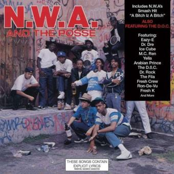 N.W.A. And The Posse
