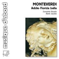 MONTEVERDI-ADDIO FLORIDA BELLA