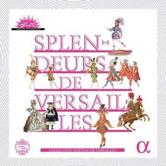 Splendeurs de Versailles (10CD)