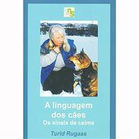 Linguagem dos Cães: Os Sinais de Calma