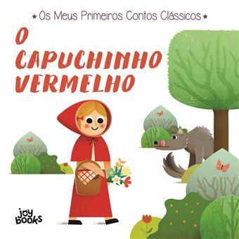 OS Meus Primeiros Contos Clássicos - O Capuchinho Vermelho
