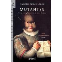 Mutantes: Forma, Variações e Erros do Corpo
