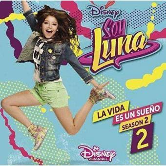 Soy Luna - La Vida es un Sueño 2