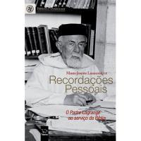 Recordações Pessoais - O Padre Lagrange ao Serviço da Bíblia