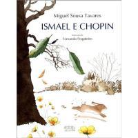 Ismael e Chopin