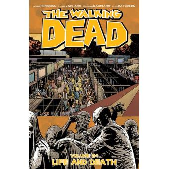 The Walking Dead - Book 24: Life and Death