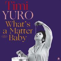 What's a Matter Baby - LP