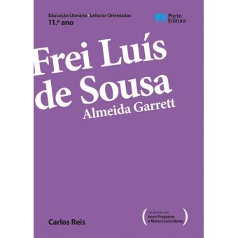 Leituras Orientadas: Frei Luís de Sousa, Almeida Garrett - 11º Ano