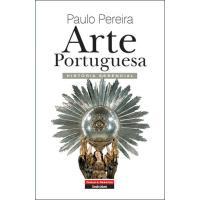 Arte Portuguesa - História Essencial