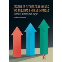 Gestão de Recursos Humanos nas Pequenas e Médias Empresas