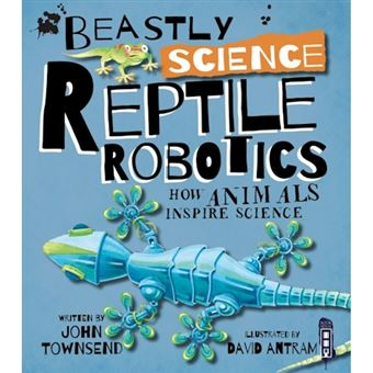 Beastly science: reptile robotics