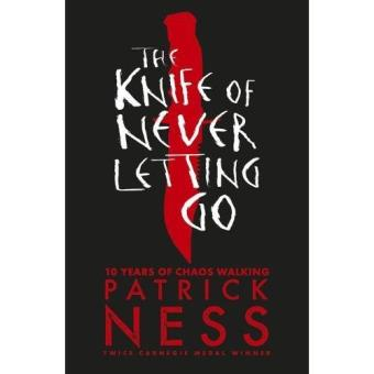 Chaos Walking - Book 1: The Knife of Never Letting Go