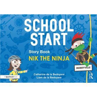 School start storybooks: nik the ni