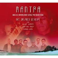 Mantra - Musical Conversations Across The Indian Ocean