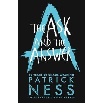 Chaos Walking - Book 2: The Ask and the Answer