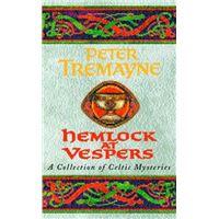 Hemlock at Vespers: Sister Fidelma Mysteries Book 9