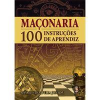 Maçonaria: 100 Instruções de Aprendiz