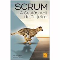 Scrum: A Gestão Ágil de Projetos