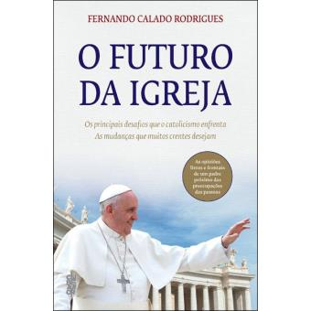 O Futuro da Igreja