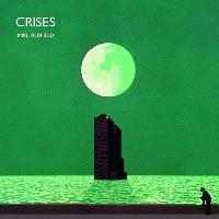 Crises (30th Anniversary Edition)