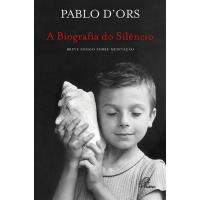 A Biografia do Silêncio