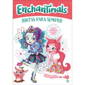 Enchantimals: Juntas Para Sempre!