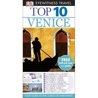 Venice: Eyewitness Top 10 Travel Guide