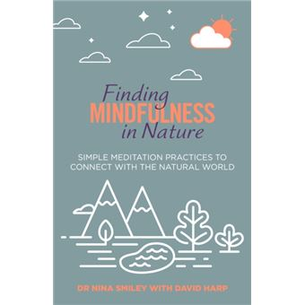 Finding Mindfulness in Nature