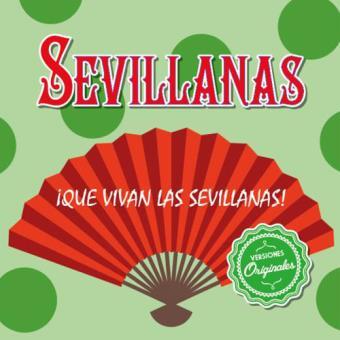 Que Vivan Las Sevillanas - 2CD