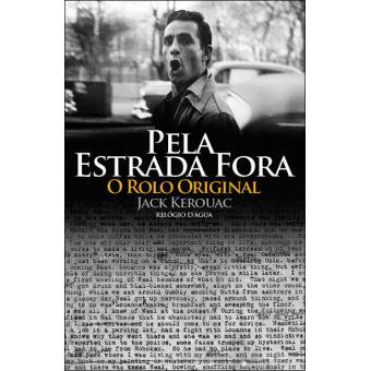 Pela Estrada Fora - O Rolo Original